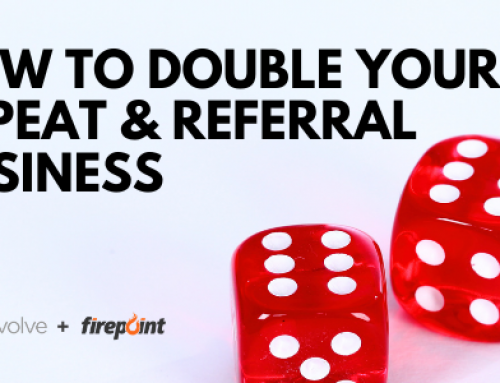 How To Double Your Repeat & Referral Business