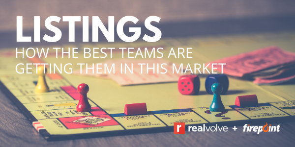 LISTINGS: How the best teams are getting them in this market